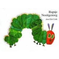 Eric Carle - Rupsje Nooitgenoeg Hardcover